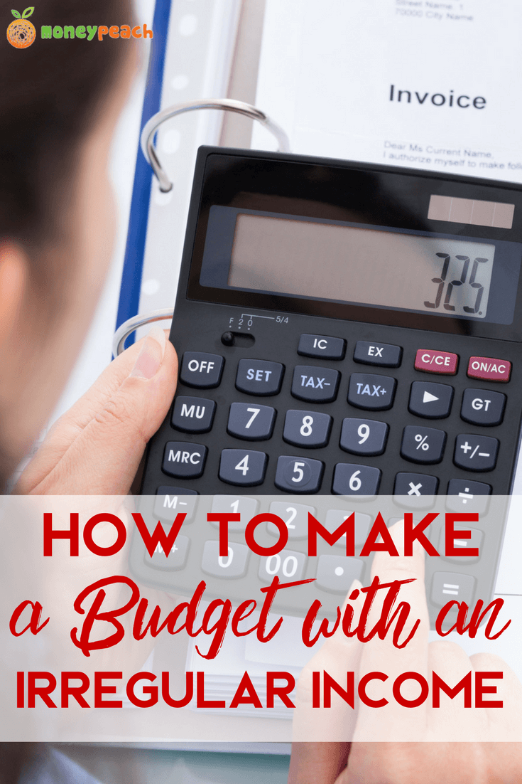 Budget with an Irregular Income