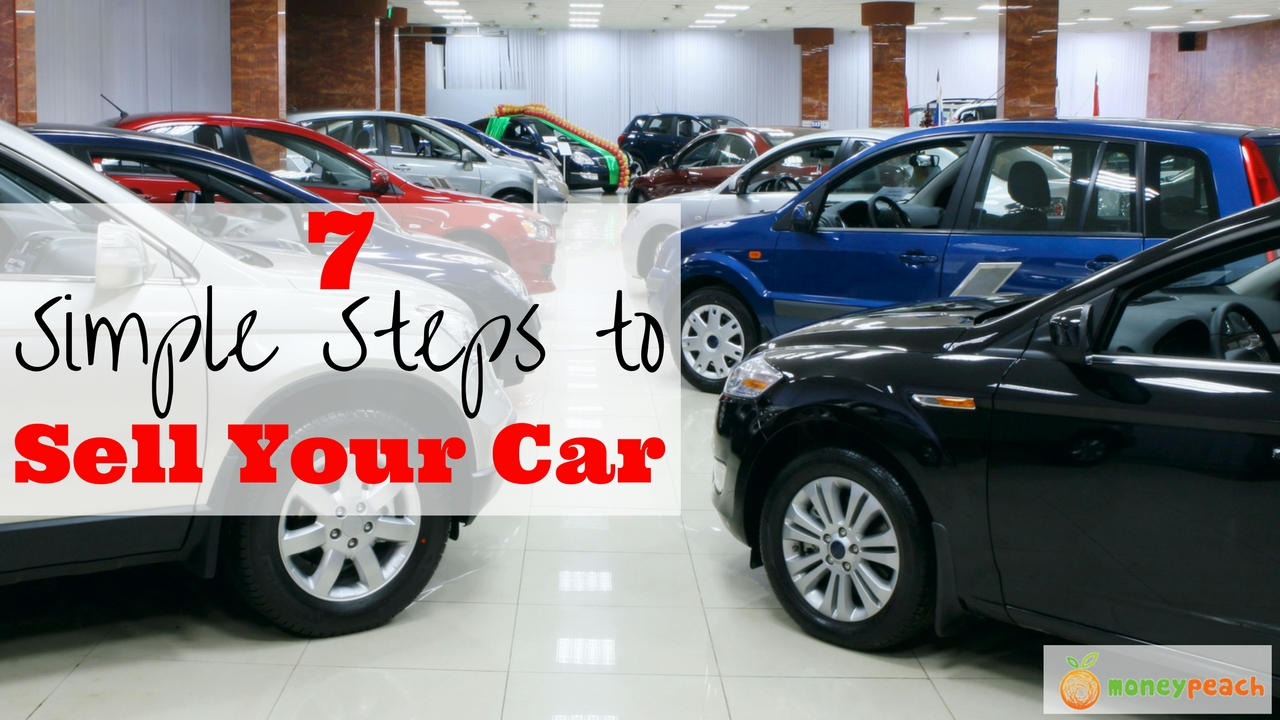 7 simple steps to selling your car  like a boss
