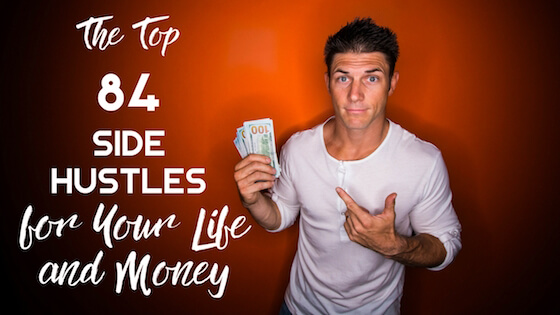 The Top 84 Side Hustles: Add Some More Money to Your Life ...