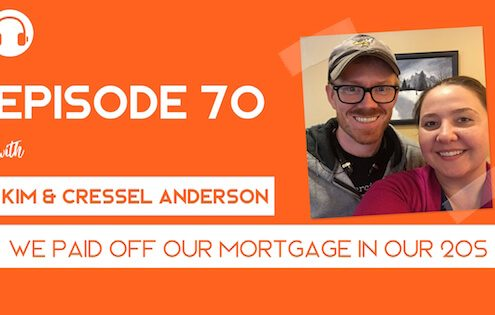 We Paid Off Our Mortgage in Our 20s with Kim and Cressel Anderson